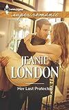Her last protector / Jeanie London. Moonlight in Paris / Pamela Hearon