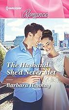 The Husband She'd Never Met (Harlequin…