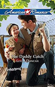 The Daddy Catch (Harlequin American Romance)…