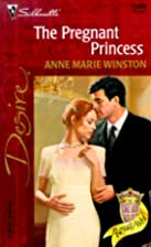 The Pregnant Princess by Anne Marie Winston