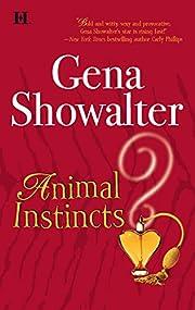 Animal Instincts by Gena Showalter