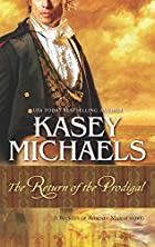 The Return of the Prodigal by Kasey Michaels