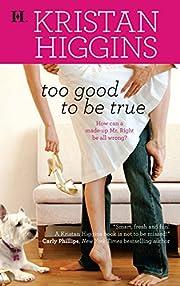 Too Good To Be True (Hqn) af Kristan Higgins