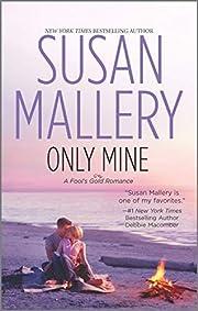 Only Mine av Susan Mallery