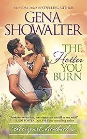 The Hotter You Burn (Original Heartbreakers)…