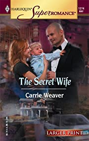 The Secret Wife (Larger Print Superromance)…