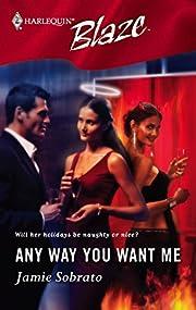 Any Way You Want Me (Blaze) de Jamie Sobrato