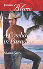 A Cowboy in Paradise (Harlequin Blaze) by…
