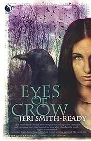 Eyes of Crow de Jeri Smith-Ready