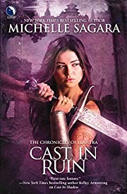 Cast in Ruin (Chronicles of Elantra, Book 7)…