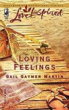 Loving Feelings (Loving Series #6) (Love…