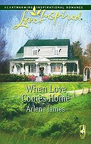 When love comes home av Arlene James