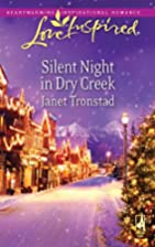 Silent Night in Dry Creek by Janet Tronstad