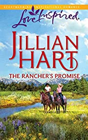 The rancher's promise por Jillian Hart