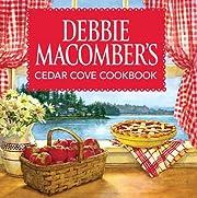 Debbie Macomber's Cedar Cove Cookbook por…