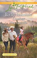 Rocky Mountain Cowboy (Love Inspired (Large…
