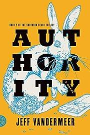 Authority: A Novel (The Southern Reach…