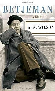 Betjeman: A Life de A. N. Wilson