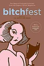 BITCHfest: Ten Years of Cultural Criticism…
