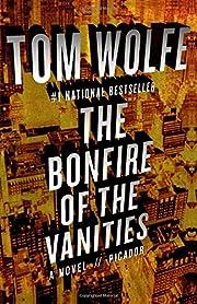 Bonfire of the Vanities av Tom Wolfe