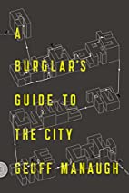 A Burglar's Guide to the City by Geoff…