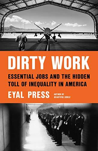 Dirty Work by Eyal Press