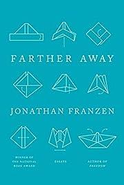 Farther away av Jonathan Franzen