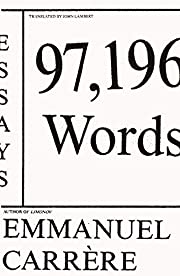 97,196 Words: Essays de Emmanuel Carrère