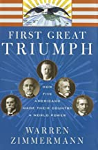 First great triumph : how five Americans…