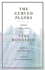 The Curved Planks de Yves Bonnefoy