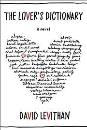 The Lover's Dictionary: A Novel por David…