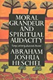 Image for Moral Grandeur and Spiritual Audacity: Essays
