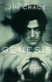 Genesis : A Novel (Crace, Jim) af Jim Crace