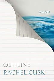 Outline: A Novel av Rachel Cusk