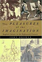 The Pleasures of the Imagination: English…