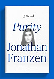 Purity : a novel – tekijä: Jonathan…