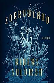 Sorrowland: A Novel door Rivers Solomon