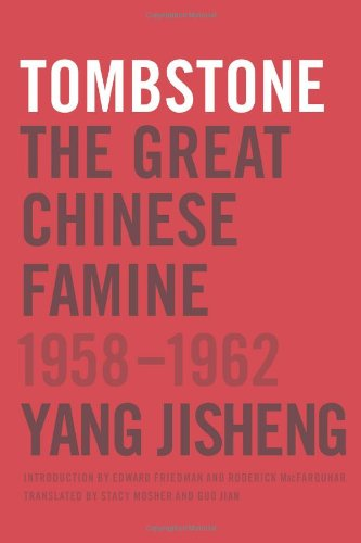 Image for Tombstone: The Great Chinese Famine, 1958-1962