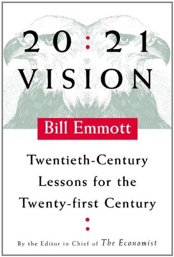 Image for 20:21 Vision: Twentieth-Century Lessons for the Twenty-first Century