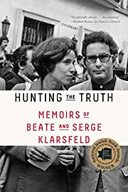 Hunting the Truth: Memoirs of Beate and…