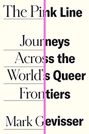 The Pink Line: Journeys Across the…