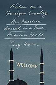 Notes on a Foreign Country: An American…