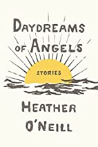 Daydreams of Angels: Stories by Heather…