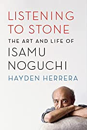 Listening to Stone: The Art and Life of…