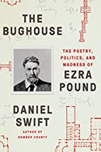 The Bughouse: The Poetry, Politics, and…
