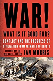 War! What Is It Good For?: Conflict and the…