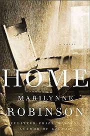 Home: A Novel af Marilynne Robinson