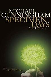 Specimen Days par Michael Cunningham
