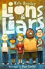 Lions & Liars – tekijä: Kate Beasley