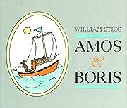 Amos & Boris – tekijä: William Steig